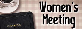 Women's Meetings